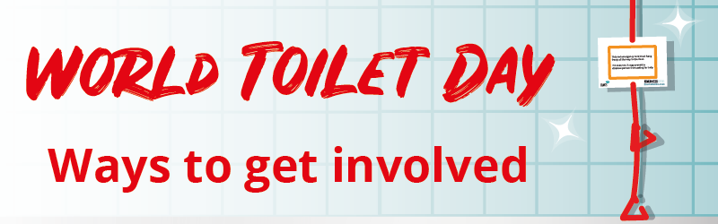 World Toilet Day - ways to get involved