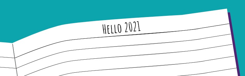 "A teal background with an open notebook shown with ""Hello 2021"" written on the top line."