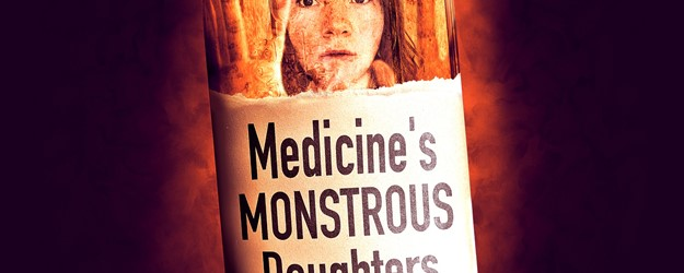 Medicine's Monsterous Daughters article image